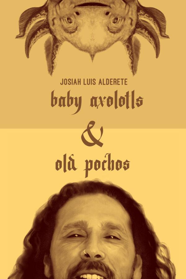 Baby Axolotls & Old Pochos