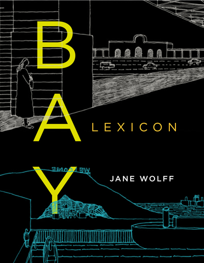Jane Wolff celebrates the launch of BAY LEXICON: A Field Guide to San Francisco's Shoreline