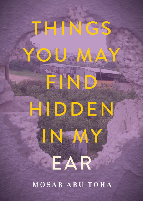 yellow text on purple background, book cover for Things You May Find Hidden in My Ear